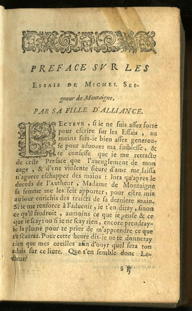 book of essays montaigne Essayist michel de montaigne had a rule in his wide reading: pursue pleasure   his personal essays — on topics ranging from death and the meaning of life to   to live: a life of montaigne, by sarah bakewell, we learn a bit about the books.