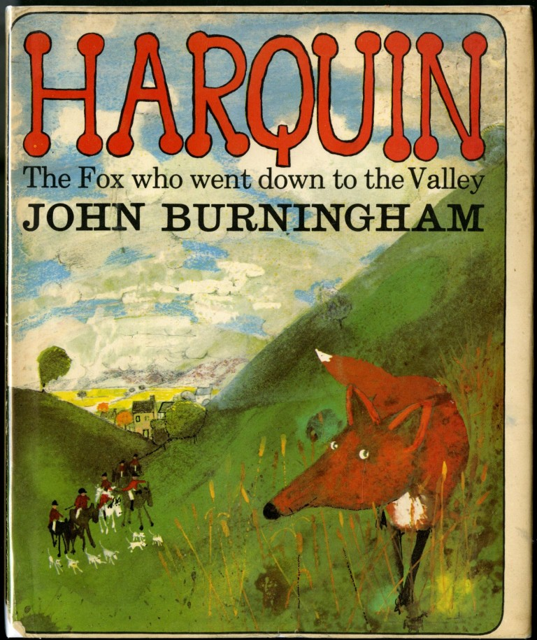 Harquin: The Fox Who Went Down to the Valley. Burningham John.