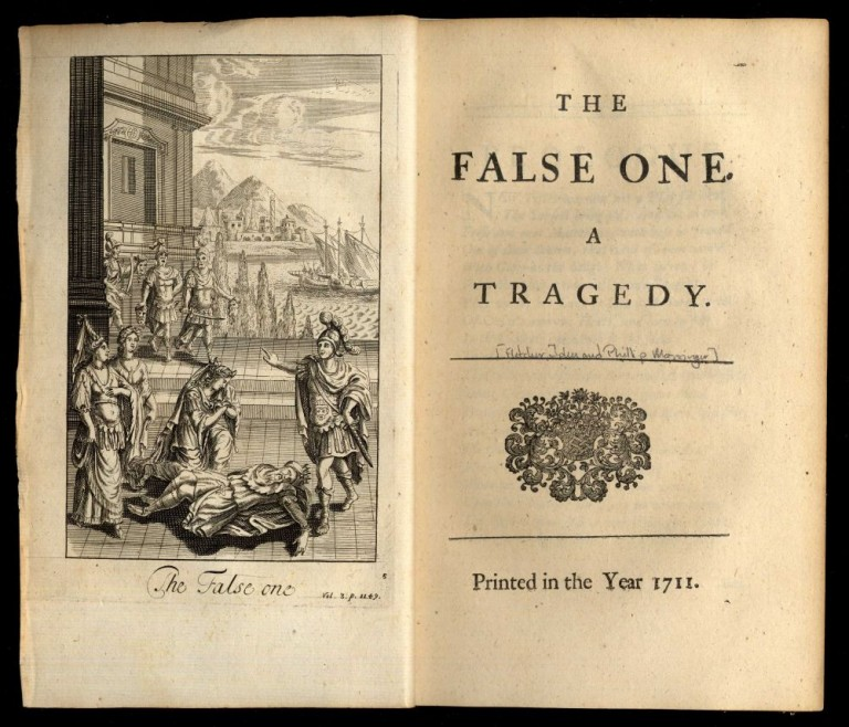 The False One. A Tragedy. John Fletcher, Phillip Massinger.