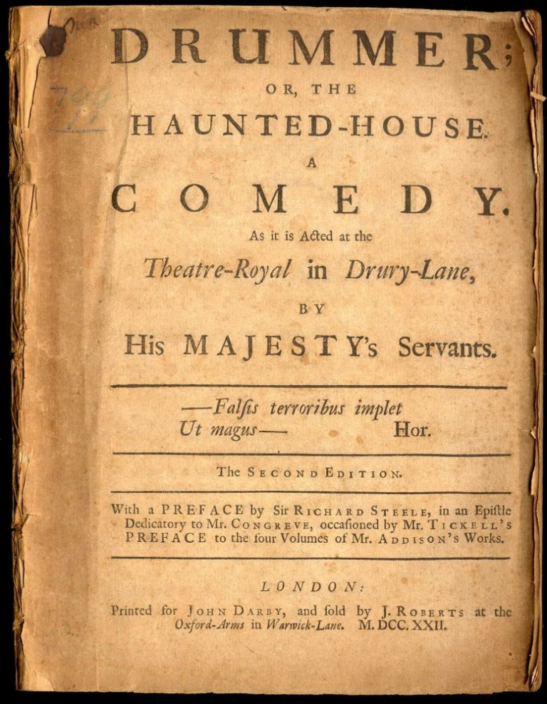 Drummer; or, The Haunted-House. A Comedy. As it is Acted at the Theatre-Royal in Drury-Lane. Addison Joseph.