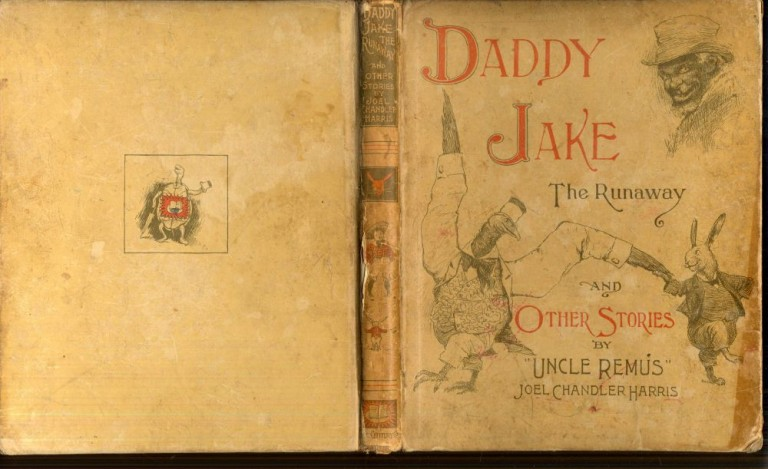 Daddy Jake the Runaway and Other Stories by Uncle Remus. Harris Joel Chandler.
