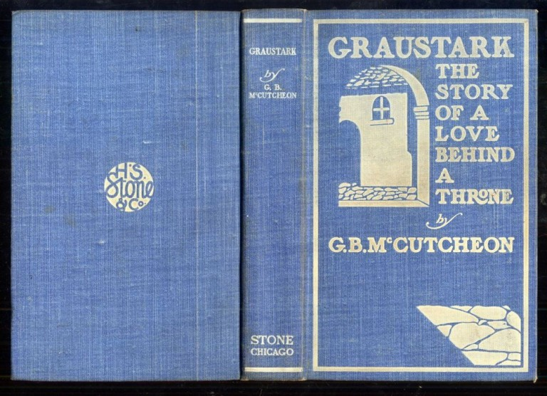 Graustark: The Story of a Love Behind the Throne. McCutcheon George Barr.