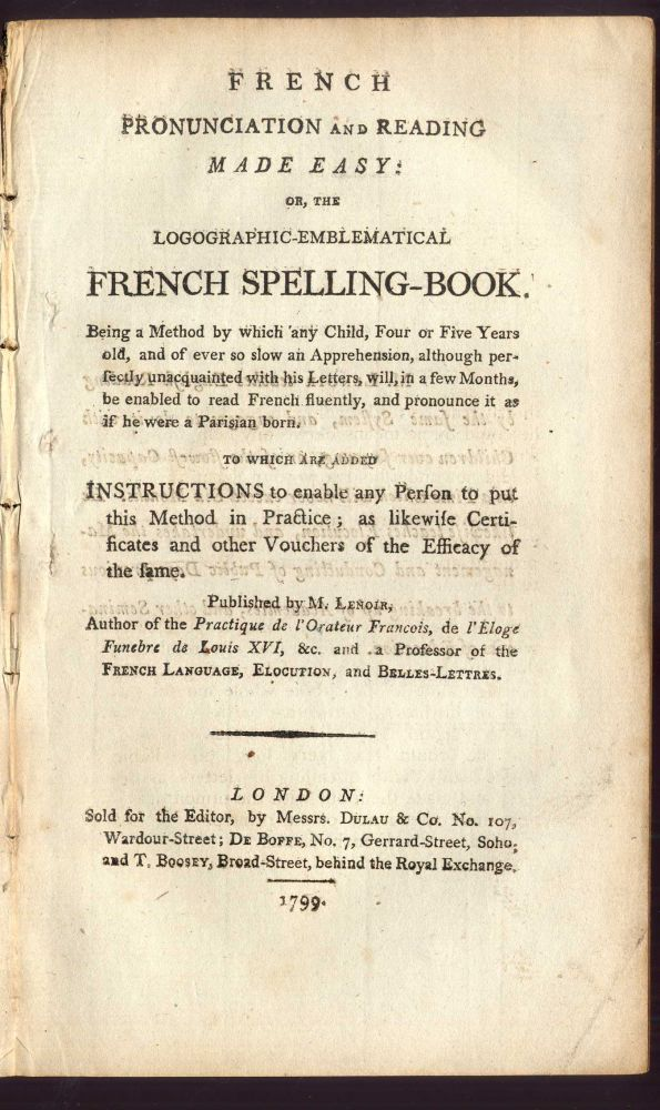 "French Pronunciation and Reading Made Easy"" or the Logographic Emblematical French Spelling-Book. Lenoir V. P."