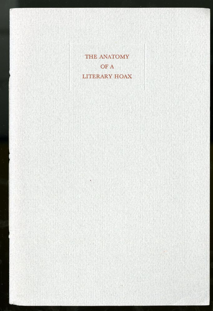 The Anatomy of a Literary Hoax. Berger Sidney.