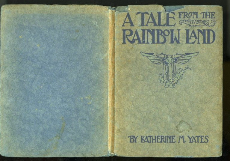 A Tale From Rainbow Land. Yates Katherine M.