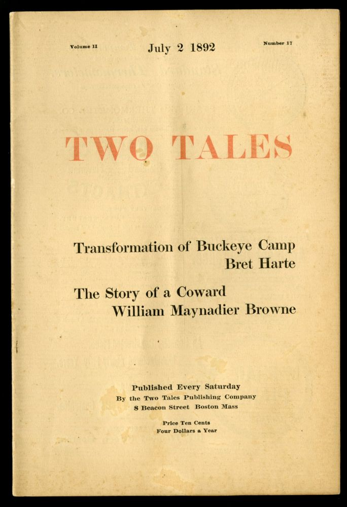 Two Tales Volume II Number 17: Transformation of Buckeye Camp and The Story of a Coward. Bret Harte, William Maynadier Browne.