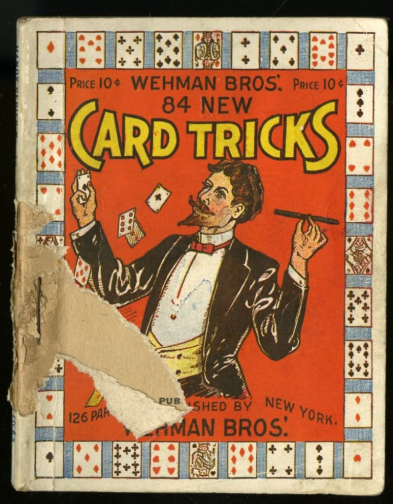 Wehman Bros.' 84 New Card Tricks. anon.