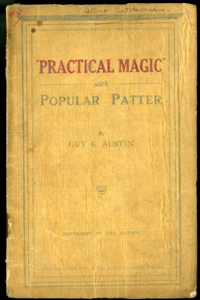 Practical Magic with Popular Patter. Austin Guy.