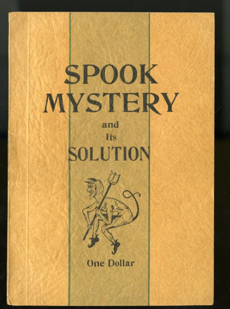 Spook Mystery and its Solution. Prendergast I.