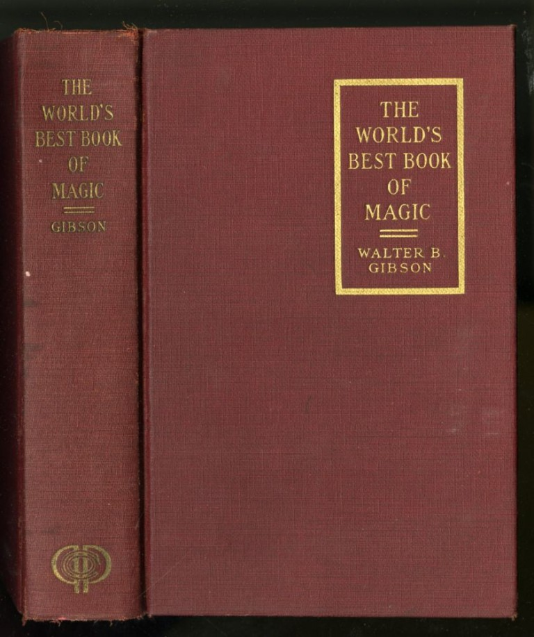 The World's Best Book of Magic. Gibson Walter B.