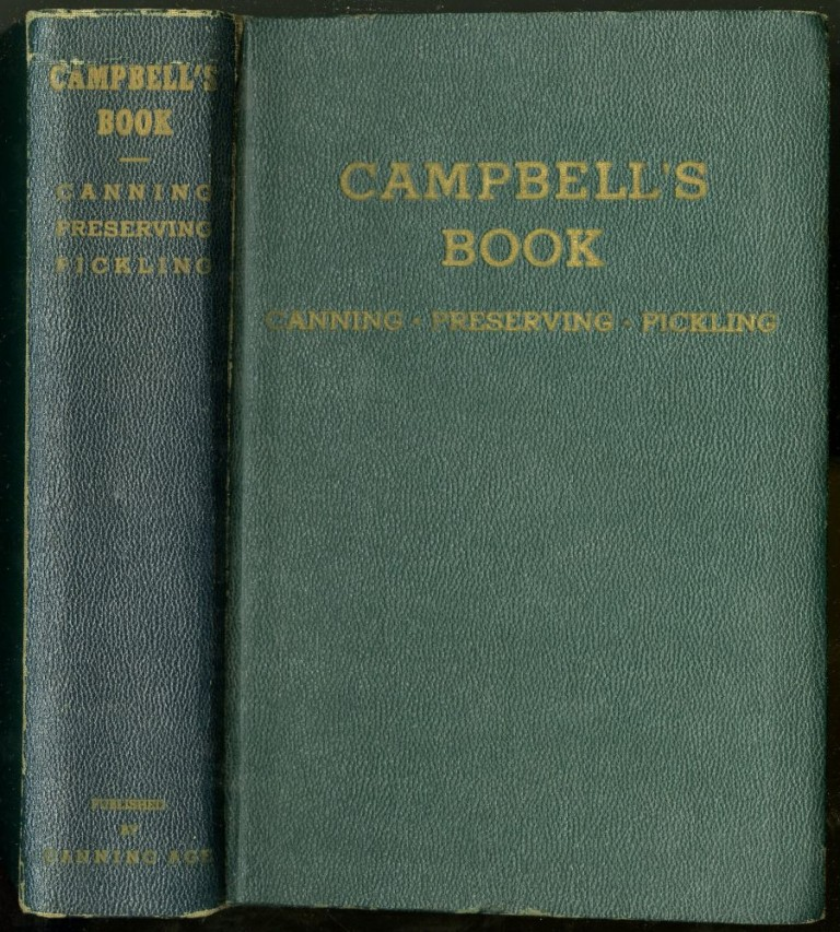 Campbell's Book: Canning, Preserving, and Pickling. Campbell Clyde H.