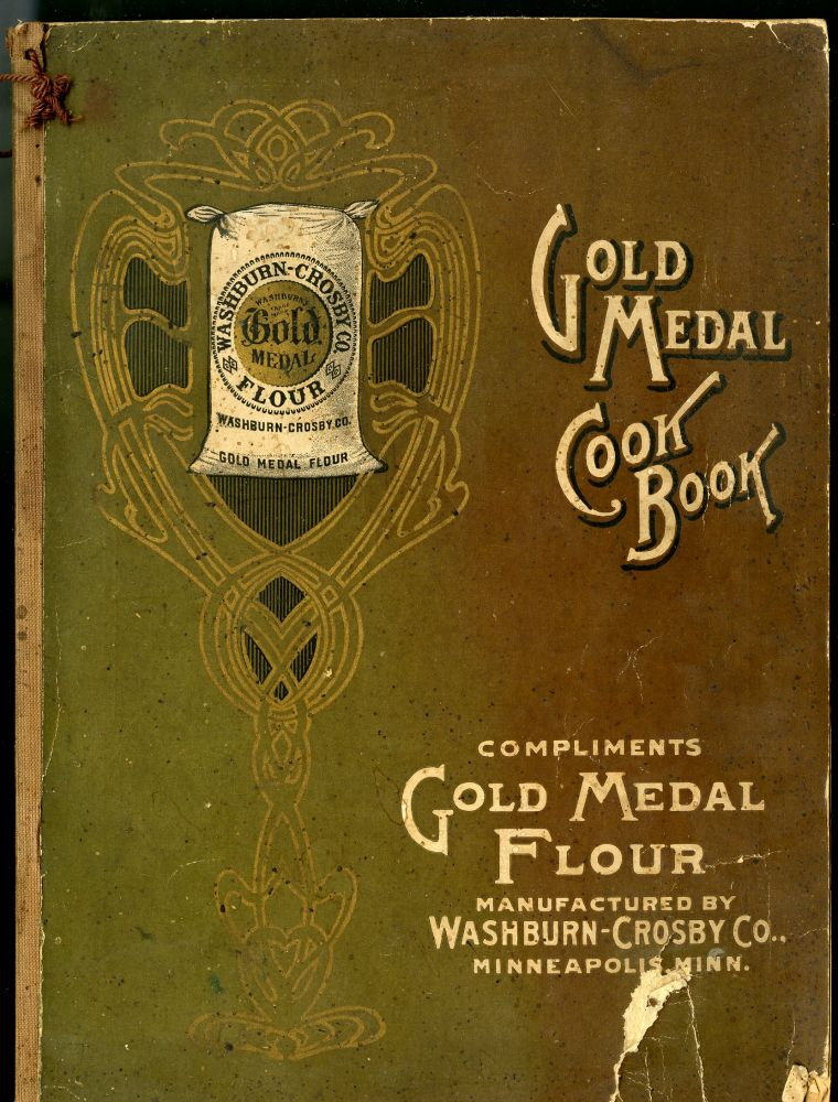 Washburn-Crosby Co.'s New Gold Medal Cook Book. anon.