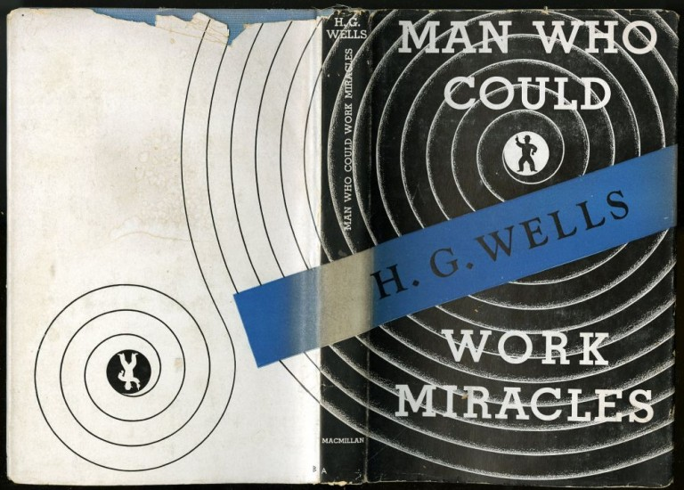 Man Who Could Work Miracles: A Film. Wells H. G.