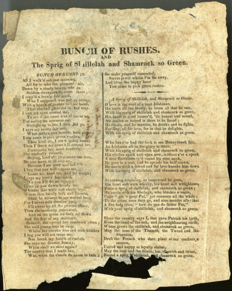 Bunch of Rushes. and The Sprig of Shillelah and Shamrock so Green [Broadside Ballad]. anon, Henry Code sometimes attributed to Edward Lysaght, others.