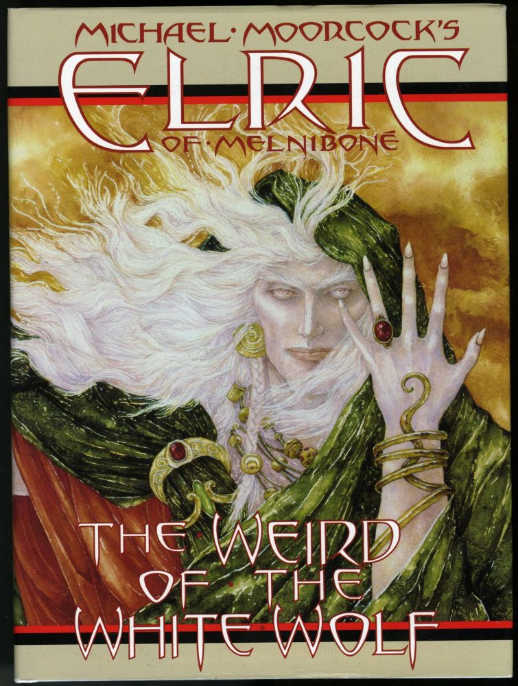 Elric of Melnibone: The Weird of the White Wolf. Michael Gilbert, George Freeman, Roy Thomas, P. Craig Russell.