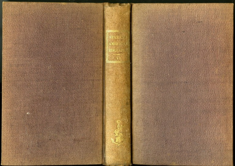 The Library of American Biography Vol. VI: Lives of William Pinkney, William Ellery and Cotton Mather). Jared Sparks.