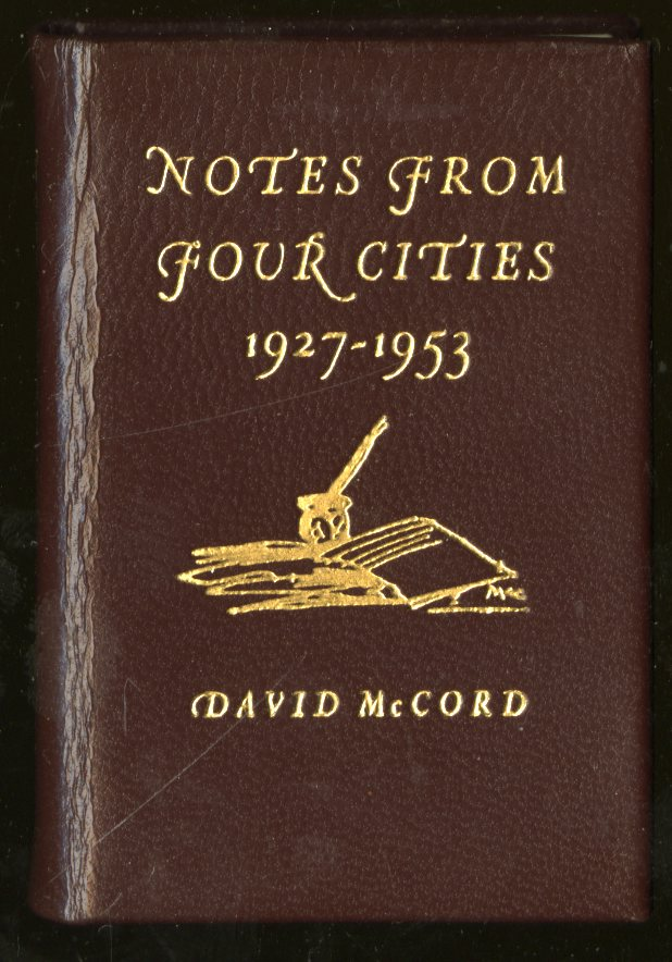 Notes from Four Cities 1927-1953. McCord David.