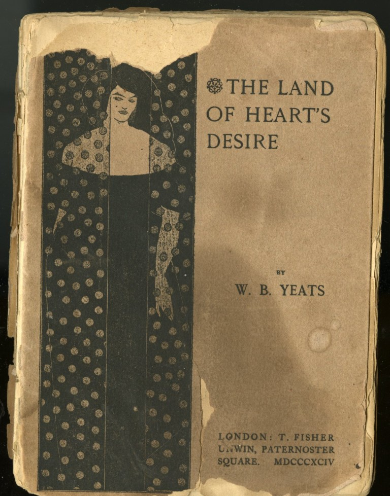 The Land of Heart's Desire. Yeats W. B.