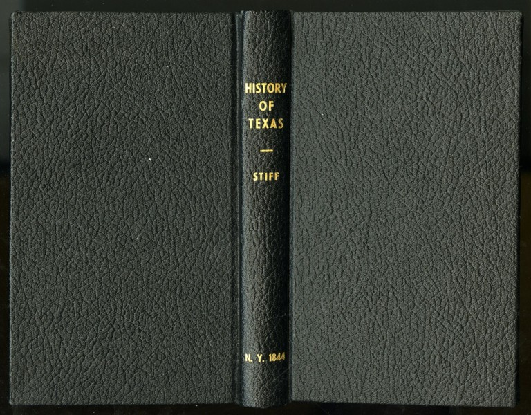 A History of Texas, or the Emigrant's Guide to the New Republic by a Resident Emigrant, Late From the United States. A. B. Lawrence, David Edward.