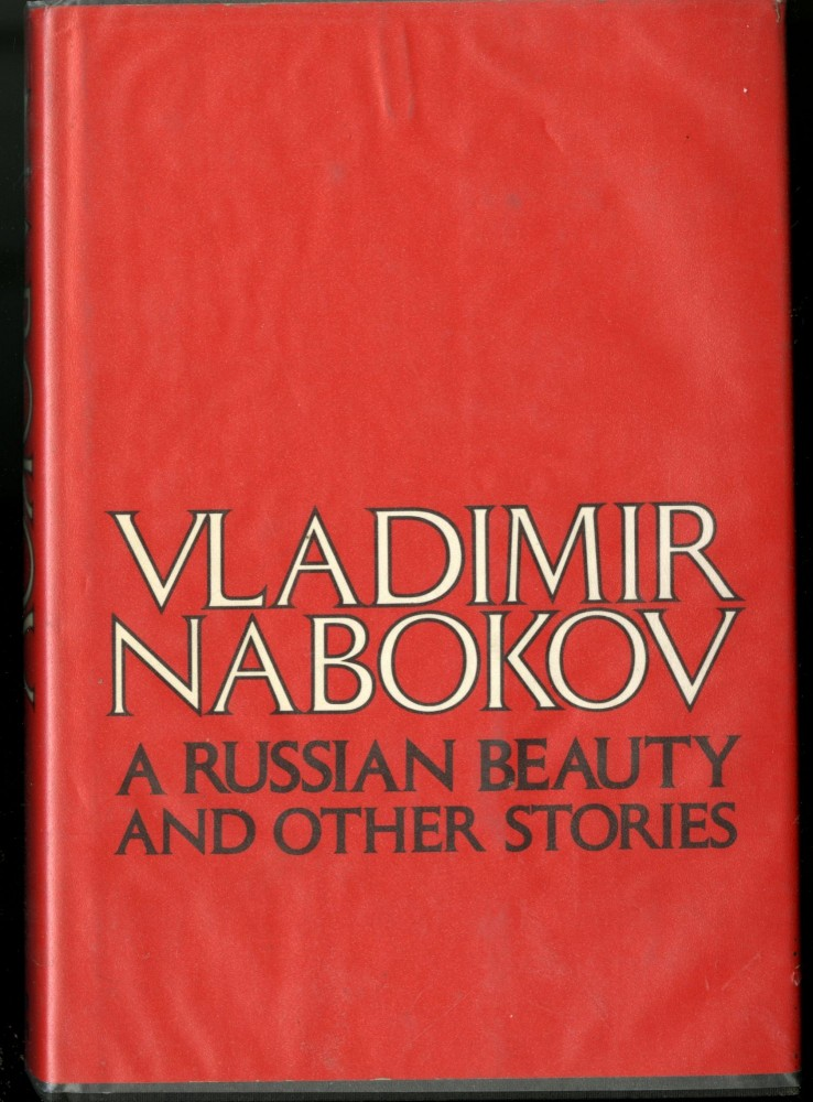 A Russian Beauty and other Stories. Nabokov Vladimir.