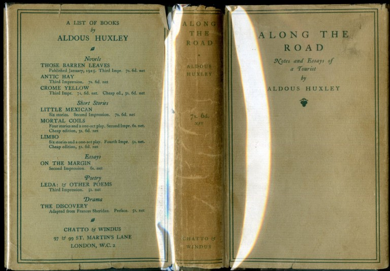 Along the Road: Notes and Essays of a Tourist. Huxley Aldous.