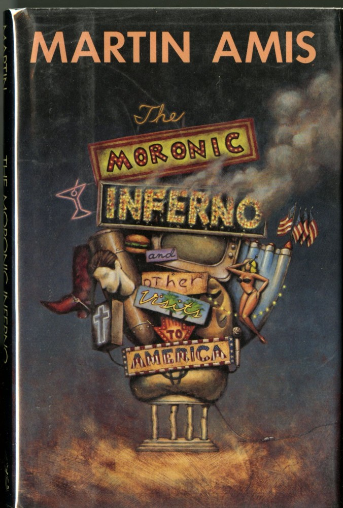 The Moronic Inferno. Amis Martin.