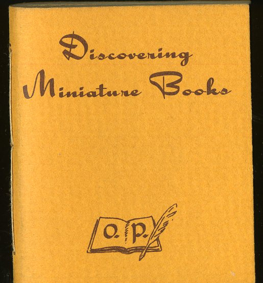 Discovering Miniature Books. Hanson Robert F. Orr.