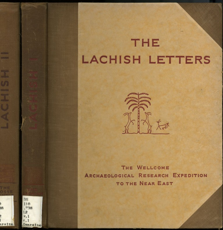 The Wellcome-Marston Archaeological Research Expedition to the Near East: Lachish: The Lachish Letters, The Fosse Temple, The Bronze Age, The Iron Age. Charles H. Inge Alken Lewis, Olga Tufnell, Lankester Harding, J. L. Starkey, Harry Torczyner.