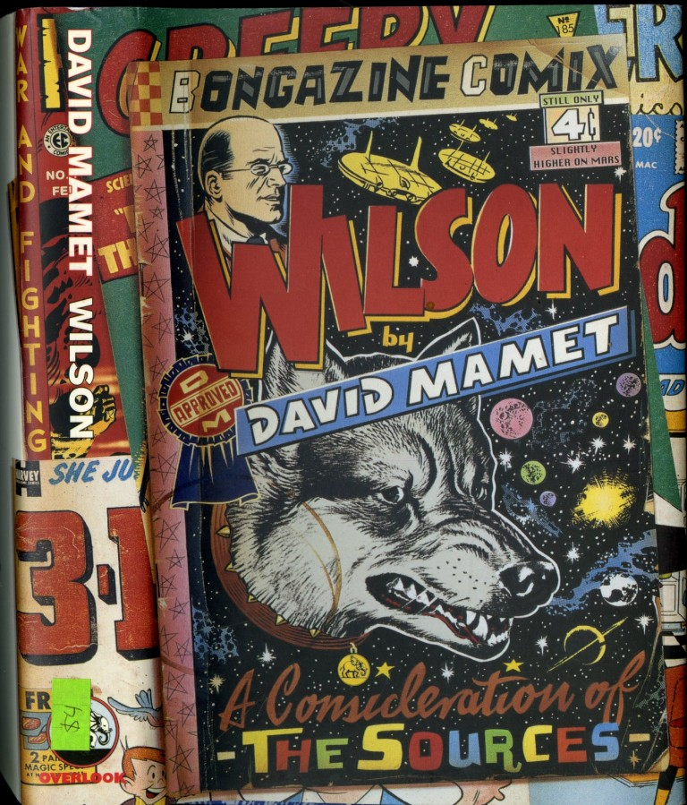 Wilson: A Consideration of Sources. Mamet David.