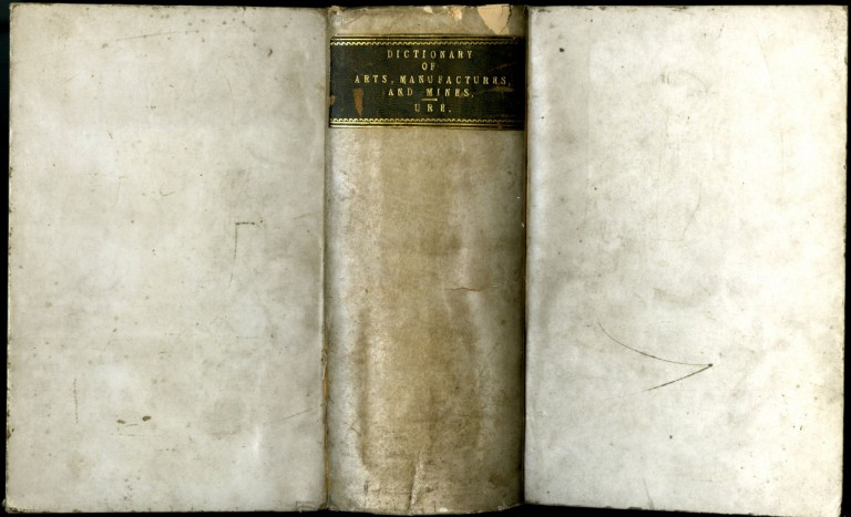 A Dictionary of Arts, Manufactures, and Mines; Containing a Clear Exposition of Their Principles and Practice. Ure Andrew.