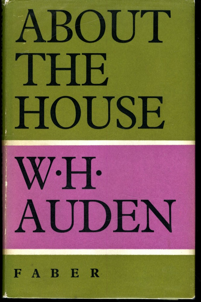 About the House. Auden W. H.