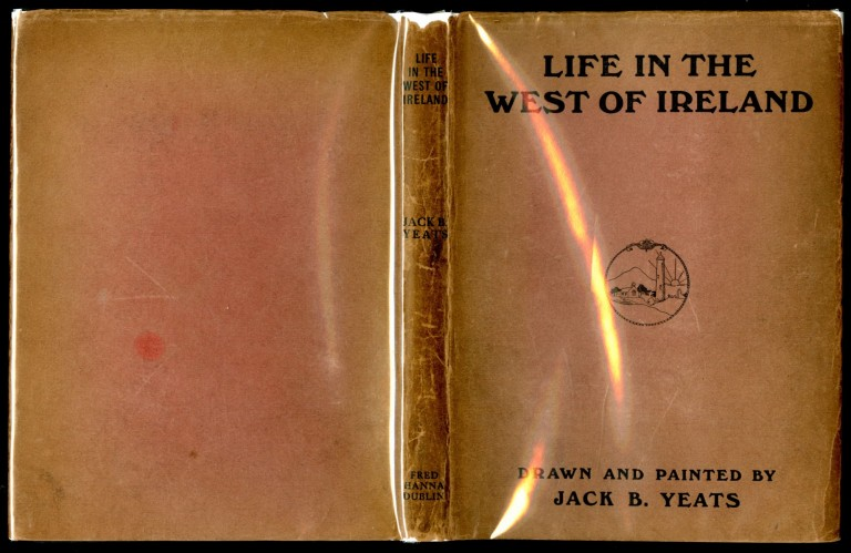 Life in the West of Ireland. Yeats Jack.
