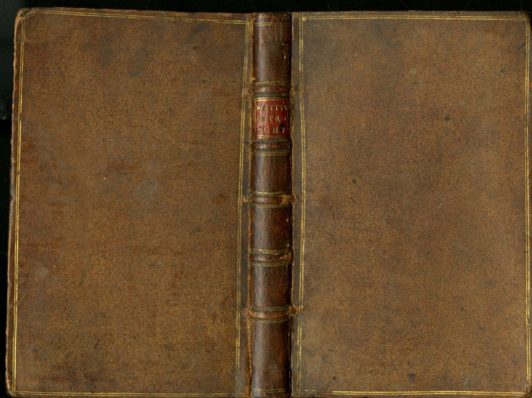 Knowledge of the Heavens and the Earth Made Easy: or the First Principles of Astronomy and Geography. Watts Isaac.