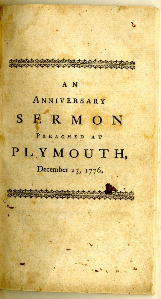 An Anniversary Sermon Preached at Plymouth, Dec. 23, 1776, in grateful Memory of the First Landing of our worthy Ancestors, in that place A.D. 1620. Conant Sylvanus.