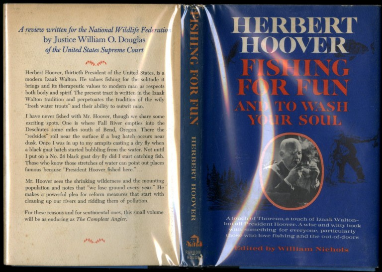 Fishing for Fun and to Wash Your Soul. Hoover Herbert.