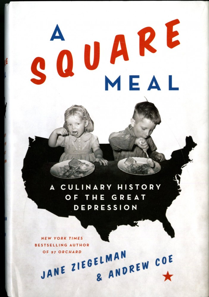 A Square Meal. Jane Ziegelman, Andrew Coe.