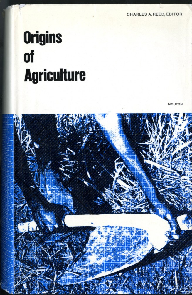 Origins of Agriculture. Charles Reed.