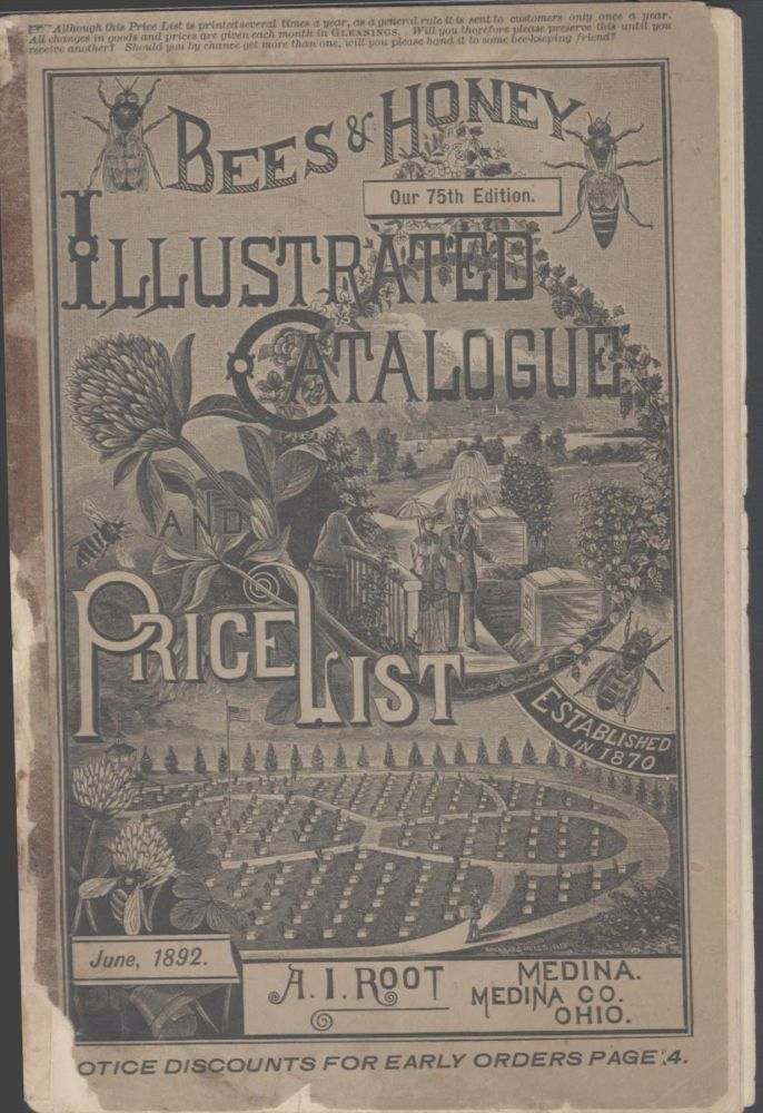 Root's Bees and Honey Illustrated Catalogue and Price List. Root A. I.