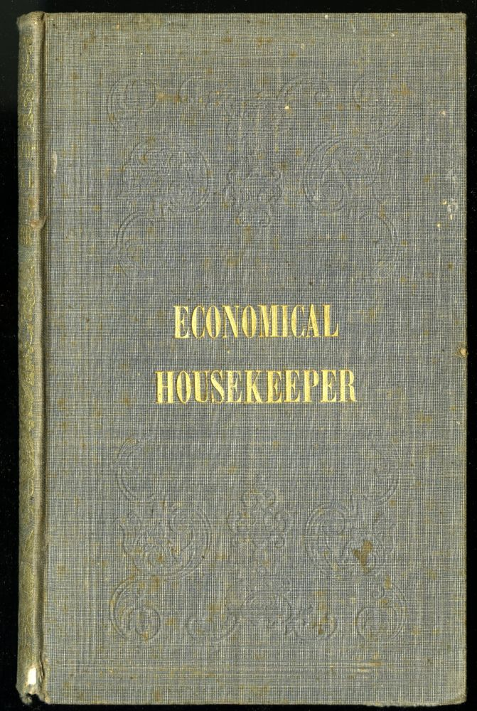 The American Economical Housekeeper and Family Receipt Book. Howland E. A.