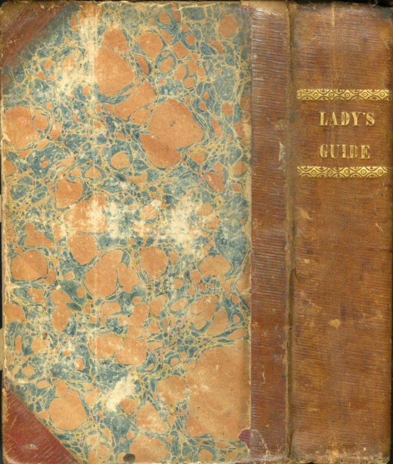 The Lady's Complete Guide; or Cookery and Confectionary in all their Branches...The Complete Brewe; also The Family Physician. A New Edition Improved. Cole Mary.