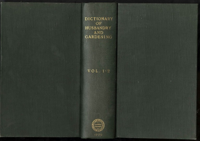 A General Dictionary of Husbandry, Planting, Gardening, and the Vegetable Part of the Materia Medica. of the Farmer's Magazine.