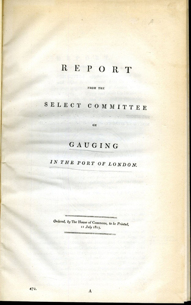 Report from the Select Committee on Gauging in the Port of London. anon.
