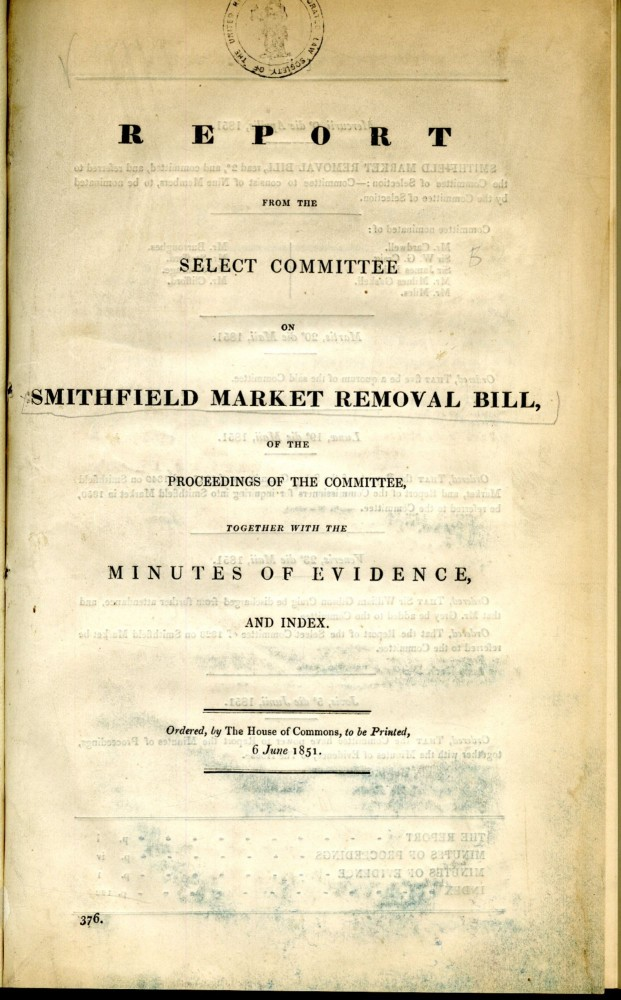 Report from the Select Committee on Smithfield Market Removal Bill. anon.