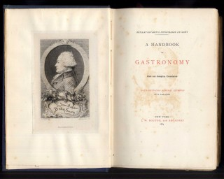 A Handbook of Gastronomy (Physiologie Du Gout)