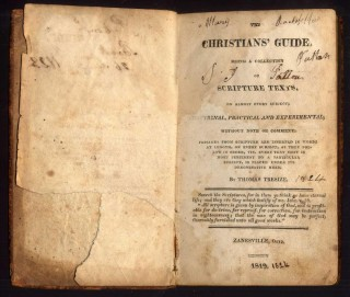 The Christians' Guide Being a Collection of Scripture texts, on Almost Any Subject: Doctrinal, Practical and Experimental...