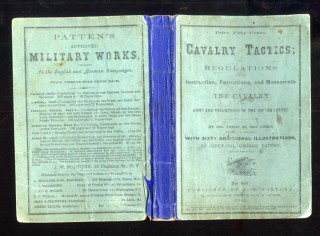 Cavalry Tactics; Regulations for the Instruction, Formations, and Movements of the Cavalry of the Army and Volunteers of the United States...with sixty additional illustrations. Cooke Col. Philip St. George.