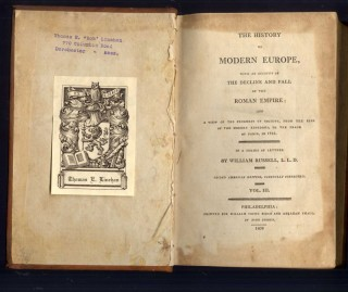 The History of Modern Europe with an Account of the Decline and Fall of the Roman Empire and a View of the Progress of Society, From the Rise of the Modern Kingdoms to the Peace of Paris, in 1763.