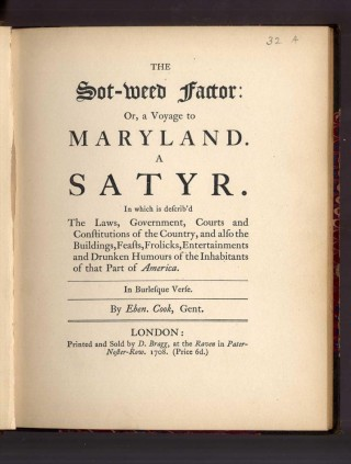 The Sot-Weed Factor: Or, a Voyage to Maryland a Satyr [Shea's Southern Tracts No. II]