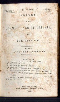 Report of the Commissioner of Patents for the Year 1849. Part I. Arts and Manufactures