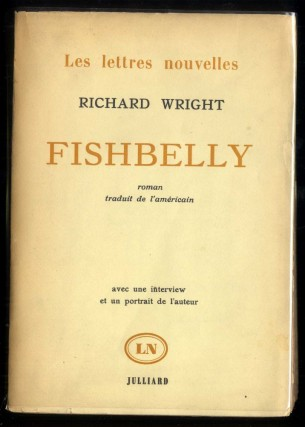 Fishbelly (The Long Dream). Wright Richard.